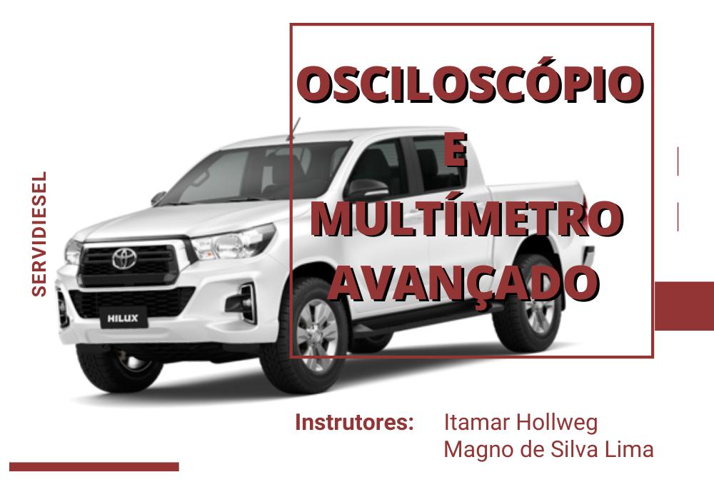 Curso de Osciloscópio e Multímetro avançado – 10 a 13 de Dezembro – 2019